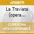 LA TRAVIATA (OPERA COMPLETA) CALLAS/