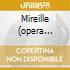 MIREILLE (OPERA COMPLETA) PLASSON/FR