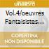 VOL.4/OEUVRES FANTAISISTES CICCOLINI