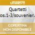 QUARTETTI NOS.1-3/SOUVENIER FLORENCE