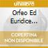 ORFEO ED EURIDICE (OP.COMPL.IN FRANC