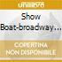 SHOW BOAT-BROADWAY SHOW ALBUM MCGLIN