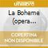 LA BOHEME (OPERA COMPLETA) GELMETTI/