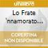 LO FRATE 'NNAMORATO MUTI(O)-FELLE-FO