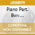 PIANO PART. BWV 827/829/830