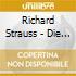 Richard Strauss - Die Frau Ohne Schatten Hlts