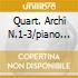 QUART. ARCHI N.1-3/PIANO QUINT 2CD