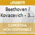 SONATE PER PIANO N.27,28,32 KOVACEVI