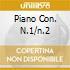 PIANO CON. N.1/N.2