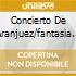 CONCIERTO DE ARANJUEZ/FANTASIA PARA