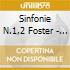 SINFONIE N.1,2 FOSTER - OPM