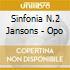 SINFONIA N.2 JANSONS - OPO
