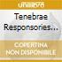 TENEBRAE RESPONSORIES CHRISTOPHERS -