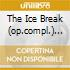 THE ICE BREAK (OP.COMPL.) ATHERTON/H