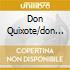 DON QUIXOTE/DON JUAN/TILL EULENSPIEG
