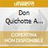 DON QUICHOTTE A DULCINEE/LE BAL MASQ