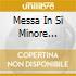 MESSA IN SI MINORE HERREWEGHE/SCHLIC