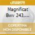 MAGNIFICAT BWV 243, CANTATA BWV 21 K