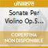 SONATE PER VIOLINO OP.5 TRIO SONNERI