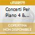 CONCERTI PER PIANO 4 & 5 GIESEKING G