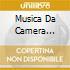MUSICA DA CAMERA MENUHIN/FOURNIER
