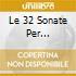 LE 32 SONATE PER PIANOFORTE BARENBOI