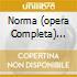 NORMA (OPERA COMPLETA) SERAFIN/CALLA