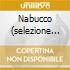 NABUCCO (SELEZIONE DALL'OPERA) MUTI/