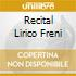 RECITAL LIRICO FRENI