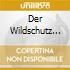 DER WILDSCHUTZ (OPERA COMPLETA) HEGE