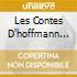 LES CONTES D'HOFFMANN (OPERA COMPLET