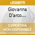 GIOVANNA D'ARCO (OPERA COMPLETA) LEV