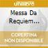 MESSA DA REQUIEM GIGLI/CANIGLIA/SERA