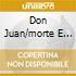 DON JUAN/MORTE E TRASFIGURAZIONE/ETC