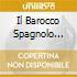 IL BAROCCO SPAGNOLO HESPERION XX