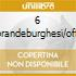 6 CONC.BRANDEBURGHESI/OFFERTA MUS. L