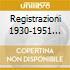 REGISTRAZIONI 1930-1951 HOROWITZ