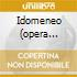 IDOMENEO (OPERA COMPLETA) JURINAC PR
