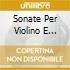 SONATE PER VIOLINO E PIANOFORTE COMP