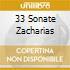 33 SONATE ZACHARIAS