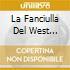 LA FANCIULLA DEL WEST (OPERA COMPLET