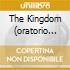 THE KINGDOM (ORATORIO COMPLETO) BOUL