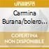 CARMINA BURANA/BOLERO DE BURGOS-PHO