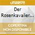 DER ROSENKAVALIER R.HEGER(O)-WIENER