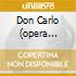 DON CARLO (OPERA COMPLETA) SANTINI/C