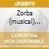ZORBA (MUSICAL) HASTINGS BERNARDI KA