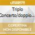 TRIPLO CONCERTO/DOPPIO CONCERTO OIST