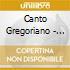 CANTO GREGORIANO - SEMANA SANTA LARA