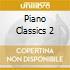 Piano Classics 2