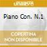 PIANO CON. N.1